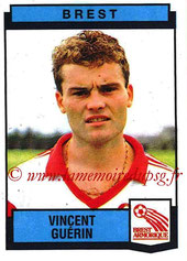 N° 049 - Vincent GUERIN (1987-88, Brest > 1992-98, PSG)