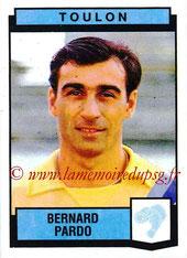 N° 328 - Bernard PARDO (1987-88, Toulon > 1991-92, PSG)