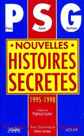 1998-10-21 - PSG nouvelles histoires secretes 1995-98 (Solar, 226 pages)