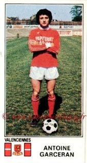 N° 354 - Antoine GARCERAN (1976-77, Valenciennes > 1979-81, PSG)