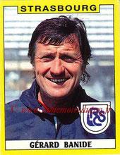 N° 313 - Gérard BANIDE (1988-89, Entraîneur Strasbourg > 1990-91, Entraîneur adjoint PSG)