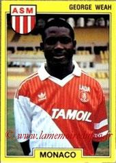 N° 143 - Georges WEAH (1991-92, Monaco > 1992-95, PSG)