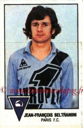 N° 218 - Jean-François BELTRAMINI  (1978-79, Paris FC > 1979-81, PSG)