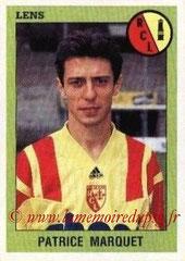 N° 095 - Patrice MARQUET (1984-89, PSG > 1993-94, Lens)