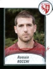 N° 617 - Romain ROCCHI (2002-04, PSG > 2009-10, Metz)