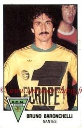 N° 170 - Bruno BARONCHELLI Bruno (1978-79, Nantes > 2003-05, Entraîneur adjoint PSG)
