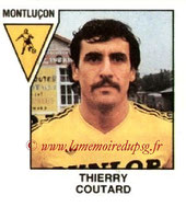 N° 404 - Thierry COUTARD (1972-73, PSG > 1978-79, Montluçon, D2)