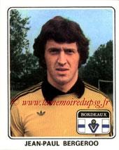 N° 022 - Philippe BERGEROO (1977-78, Bordeaux > 1998- Déc 2000, Entraîneur adjoint puis entraîneur PSG)