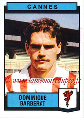 N° 062 - Dominique BARBERAT (1975-77, PSG > 1987-88, Cannes)