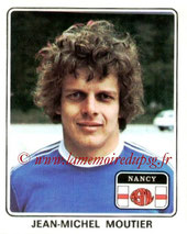 N° 148 - Jean-Michel MOUTIER (1977-78, Nancy > 1984-87, PSG)