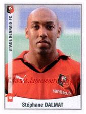 N° 405 - Stéphane DALMAT (1999-Jan 00, PSG > 2010-11, Rennes)