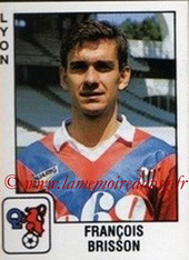 N° 123 - François BRISSON (1975-81, PSG > 1989-90, Lyon)