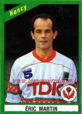 N° 146 - Eric MARTIN (1986-89, PSG > 1990-91, Nancy)