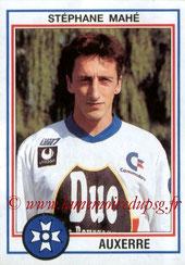 N° 005 - Stéphane MAHE (1992-93, Auxerre > 1995-96, PSG)