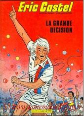 1984 - Eric Castel, la grande décision (Hachette, 48 pages)