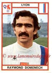 N° 095 - Raymond DOMENECH (1975-76, Lyon > 1981-82, PSG)