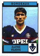 N° 021 - Zlatko VUJOVIC (1987-88, Bordeaux > 1989-91, PSG)