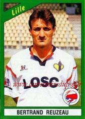 N° 069 - Bertrand REUZEAU (1990-91, Lille > 2005-??, Responsable centre de formation PSG)
