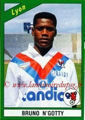 N° 082 - Bruno N'GOTTY (1990-91, Lyon > 1995-98, PSG)