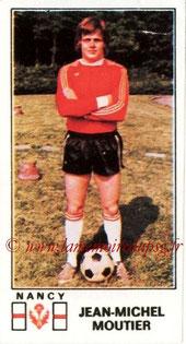 N° 162 - Jean-Michel MOUTIER (1976-77, Nancy > 1984-87, PSG > 1991-98 et 2005-06, Directeur sportif PSG)