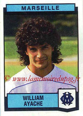 N° 149 - William AYACHE (1986-87, PSG > 1987-88, Marseille)