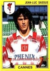 N° 037 - Jean-Luc SASSUS (1991-92, Cannes > 1992-94, PSG)