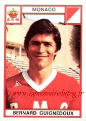 N° 151 - Bernard GUIGNEDOUX (1970-72, PSG > 1975-76, Monaco)