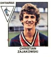 N° 479 - Christian ZAJAKOWSKI (1978-79, Chateauroux, D2 > 1987-88, PSG)