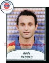 N° 568 - Rudy HADDAD (2004-05, PSG > 2009-10, Châteauroux)