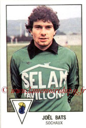 N° 285 - Joël BATS (1978-79, Sochaux > 1985-92, PSG > 1992-96, Encadrement PSG > 1996-98, Entraîneur adjoint PSG)