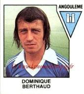N° 454 - Dominique BERTHAUD (1975-76, PSG > 1978-79, Angoulème, D2)