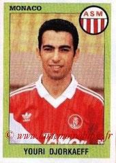 N° 192 - Youri DJORKAEFF (1993-94, Monaco > 1995-96, PSG)