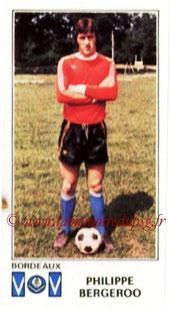 N° 043 - Philippe BERGEROO (1976-77, Bordeaux > 1998- Déc 2000, Entraîneur adjoint puis entraîneur PSG)
