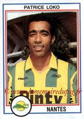 N° 166 - Patrice LOKO (1992-93, Nantes > 1995-98, PSG)