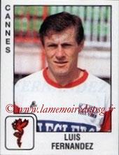 N° 089 - Luis FERNANDEZ (1978-86, PSG >1989-90, Cannes > 1994-96 puis Déc 2000-03, Entraîneur PSG)