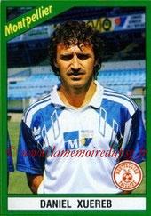 N° 136 - Daniel XUEREB (1986-89, PSG > 1990-91, Montpellier)
