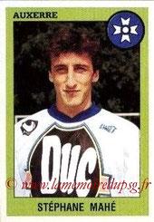 N° 018 - Stéphane MAHE (1993-94, Auxerre > 1995-96, PSG)