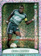 N° 421 - Blaise MATUIDI (2009-10 Saint-Etienne > 2011-??, PSG) (Top joueur)