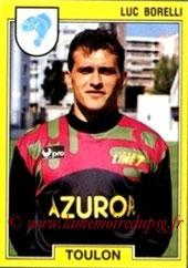 N° 260 - Luc BORELLI (1991-92, Toulon > 1993-95, PSG)
