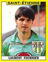 N° 284 - Laurent FOURNIER (1988-89, Saint-Etienne > 1991-94 et 1995-98, PSG)