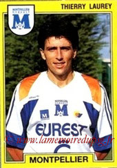 N° 151 - Thierry LAUREY (Août à oct 1990, PSG > 1991-92, Montpellier)