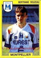 N° 149 - Bertrand REUZEAU (1991-92, Montpellier > 2005-??, Responsable centre de formation PSG)