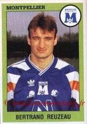 N° 195 - Bertrand REUZEAU (1993-94, Montpellier > 2005-??, Responsable centre de formation PSG)