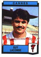 N° 067 - Guy LACOMBE (1987-88, Cannes > Jan 2006-Jan 2007, Entraîneur PSG)