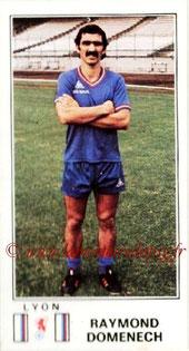 N° 113 - Raymond DOMENECH (1976-77, Lyon > 1981-82, PSG)