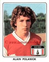 N° 300 - Alain POLANIOK (1977-78, Reims > 1986-87 et 1988-89, PSG)