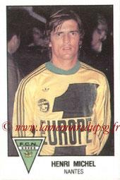 N° 167 - Henri MICHEL (1978-79, Nantes > 1990-91, Entraîneur PSG)