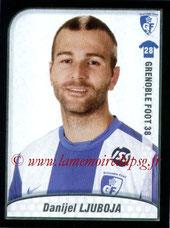 N° 101 - Daniel LJUBOJA (Jan 2004-05, PSG > 2009-10, Grenoble)