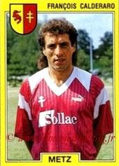 N° 130 - François CALDERARO (1991-92, Metz > 1992-94, PSG)