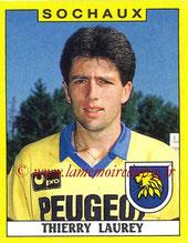 N° 298 - Thierry LAUREY (1988-89, Sochaux > Août à oct 1990, PSG)